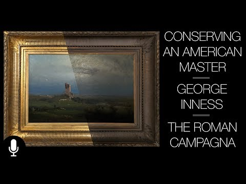 The Conservation of George Inness'  'The Roman Campagna'