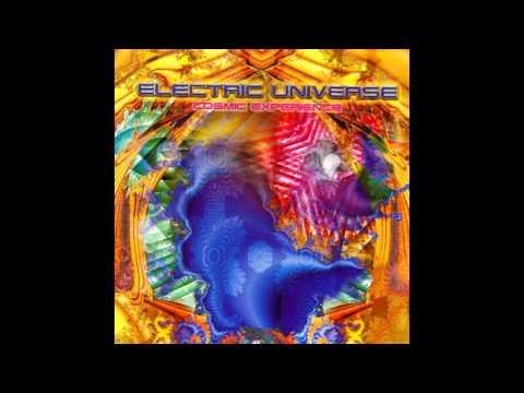 Electric Universe - Cosmic Experience [Full Album]