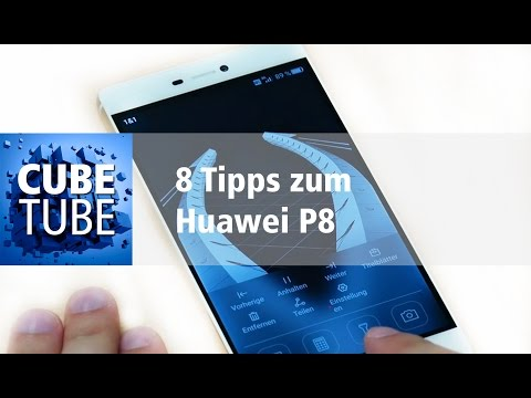 8 Tipps zum Huawei P8 deutsch HD
