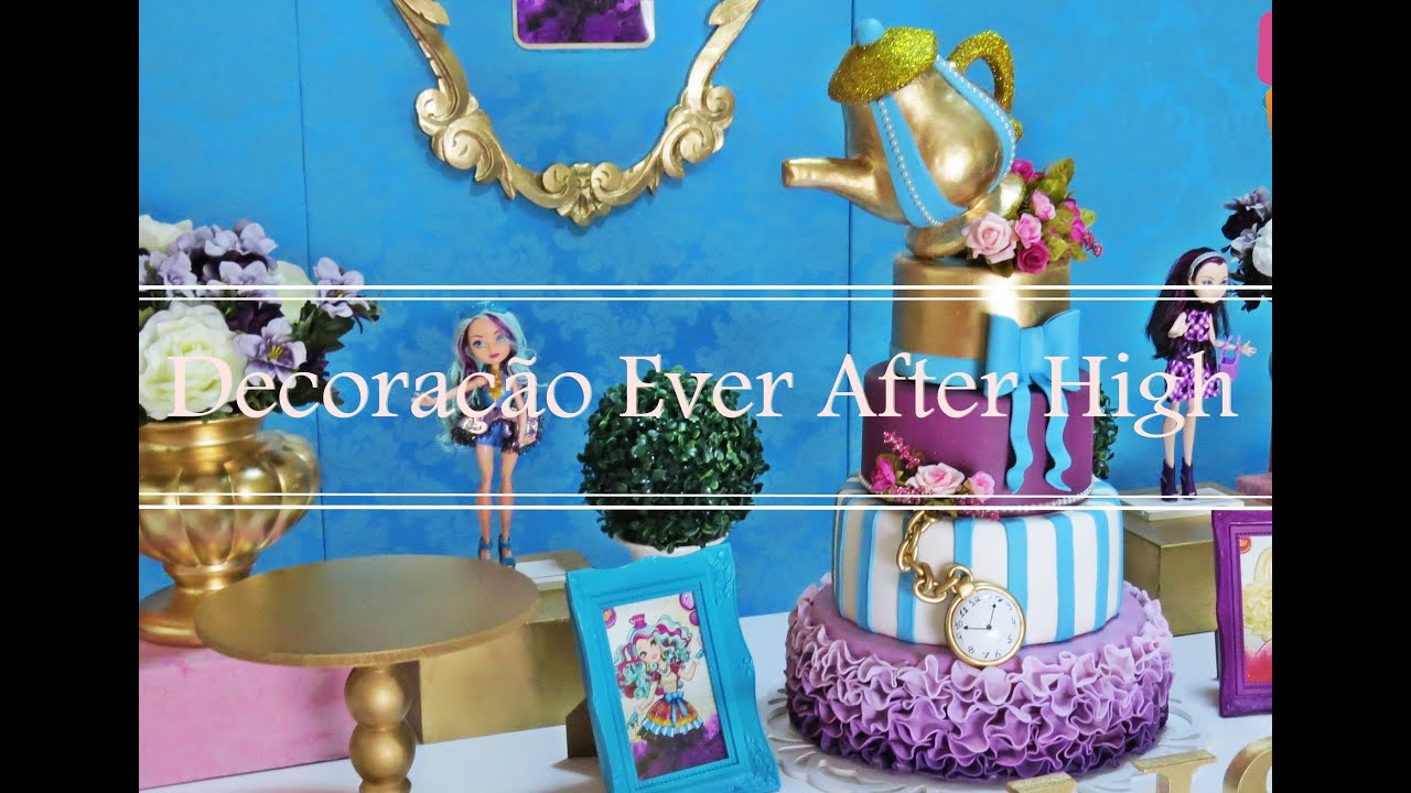 Decoracao Yotube ~ Festa&Festa Decoraç u00e3o tema ever after high YouTube