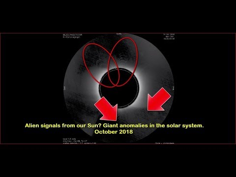nouvel ordre mondial | Alien signals from our Sun? Giant anomalies in the solar system. October 2018