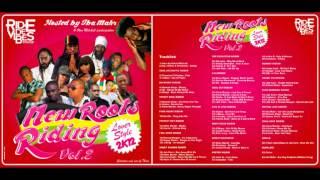 New Roots Riding Vol.2 2k12 - Ride De Vibes Mixtape #3 (Reggae Mix)