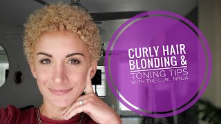 My Safe Curly Hair Blonding and Toning Tips! (+ life updates!)
