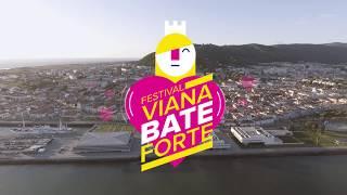 Viana Bate Forte 2017