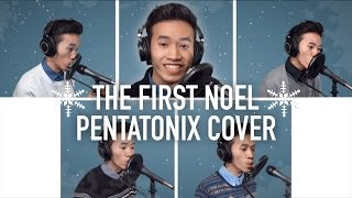 THE FIRST NOEL - PENTATONIX (COVER) | INDY DANG