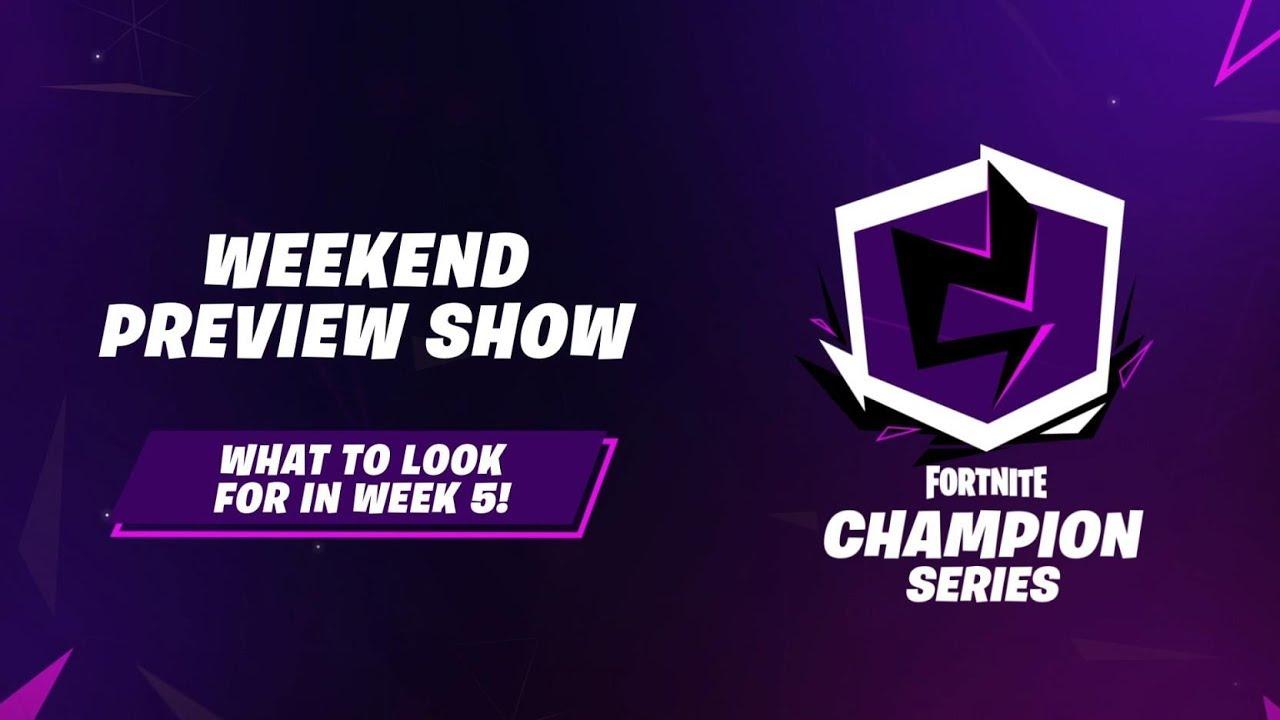 Fortnite Champion Series: Season X Week 5 Preview Show