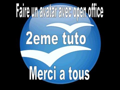 Tuto comment faire un avatar avec open office youtube - Comment faire un diaporama avec open office ...