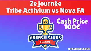 COMPETITION BRAWL STARS 🏆 FRENCH CLUBS LEAGUE 🏆 Tribe Activium vs Nova FrenchArmy J2 🏆