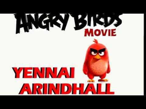 Oru Mellisana Kodu | Angry Bird Version (Yennai Arindhaal)
