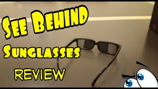 See Behind You Sunglasses Review!!