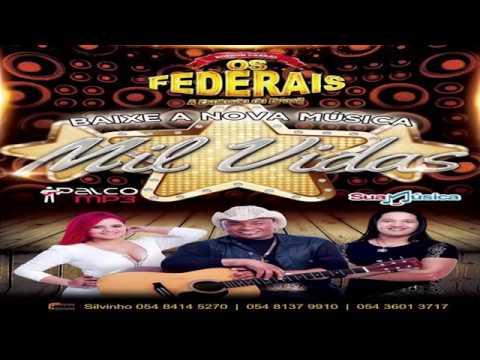 Os Federais - Mil Vidas