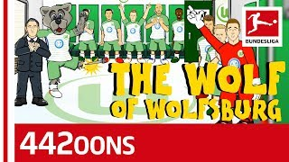 The Wolf of Wolfsburg - Powered by 442oons