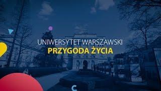 Uniwersytet Warszawki - przygoda życia