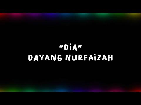 Dia - Dayang Nurfaizah (Official Audio + Lyric)