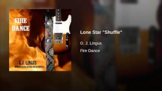 "Lone Star ""Shuffle"""