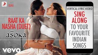 Raat Ka Nasha-Duet - Asoka Official Bollywood Lyrics Chitra Abhijeet