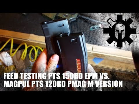 Feed Testing PTS 150rd EPM vs. Magpul PTS 120rd Pmag M Version