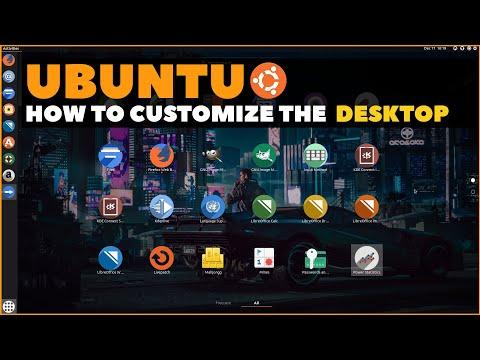 Ubuntu Complete Beginner's Guide 2020: Customizing The Desktop