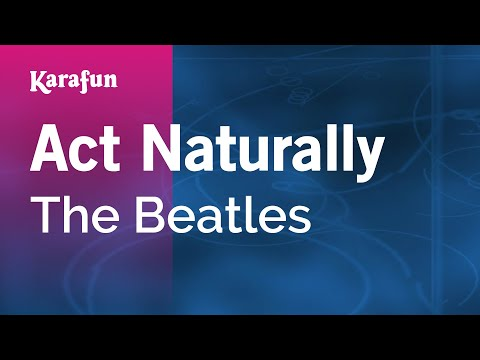 Karaoke Act Naturally - The Beatles *
