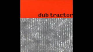 Dub Tractor - I Will Return