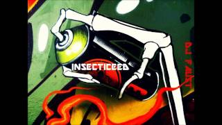 Insecticeed ( by DJ FAUST)
