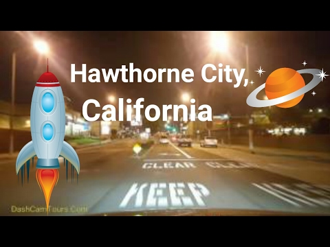 2017 Los Angeles Driving Tour: Night Drive Around Hawthorne city, SpaceX, LAX traffic