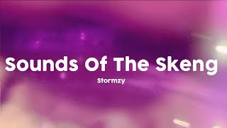 Stormzy - Sounds Of The Skeng [Lyrics] 🎤