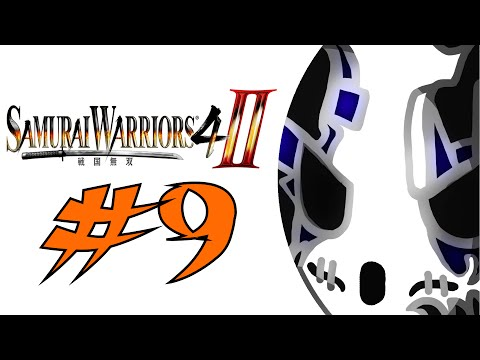 Samurai Warriors 4-II | Let's Play Ep.9 | One Woman Army [Wretch Plays]