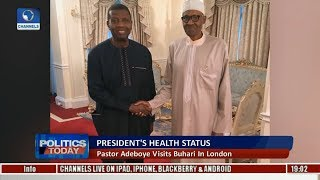 Political Round-Up: Pastor Adeboye Visits Buhari In London