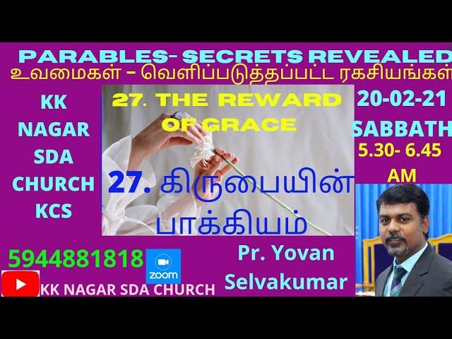 KK NAGAR SDA CHURCH -27- The Reward of Grace - PR. Yovan Selvakumar