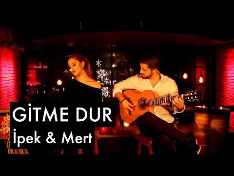 Gitme Dur - İpek & Mert (2016)