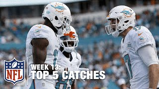 Top 5 Catches (Week 13) | NFL
