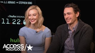James Franco & Sarah Gadon On Advantages Of Making '11.22.63' For Hulu | Access Hollywood