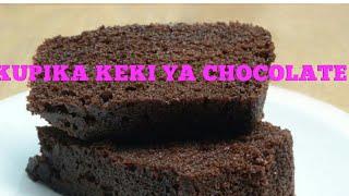 JINSI YA KUPIKA KEKI YA CHOCOLATEKEKI YA CHOCOLATE RAHISICHOCOLATE  CAKE RECIPE