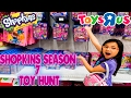 TOY HUNT AT TOYS R US Shopkins Season 7 Join The Party! LIMITED EDITION HUNT!