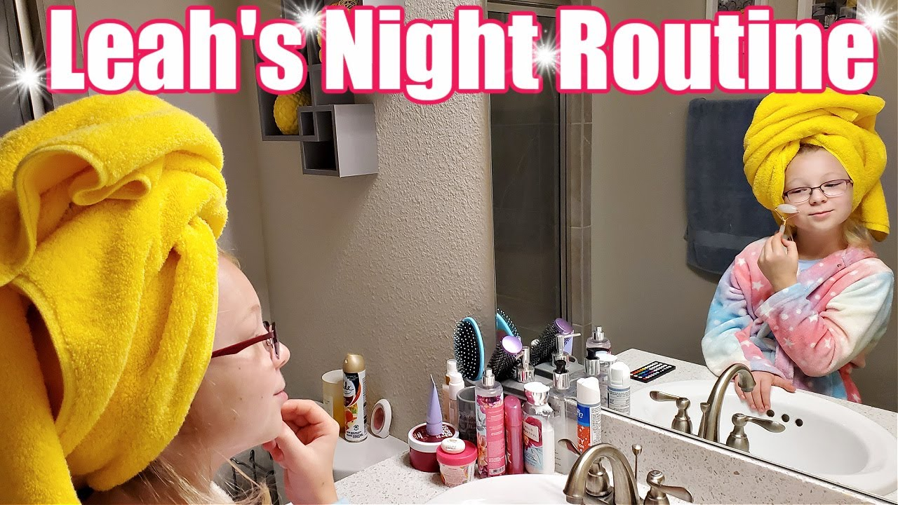 Download Leah's Night Routine! **Officially Leah**