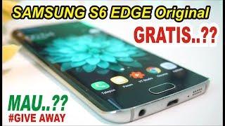 MAU HP SAMSUNG S6 EDGE Original GRATIS Silahkan Komentar GIVEAWAY