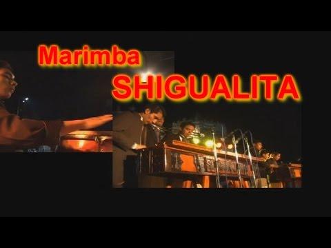 Marimba Shigualita - Concierto Color y Folklore Guatemalteco Vol  4