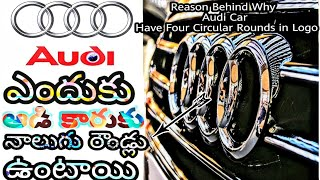 | Reason Behind the Four Round Circles in Logo For Audi Car | Facts about Audi Car |