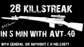 Red Orchestra 2- 28 killstreak 5 min With AVT-40