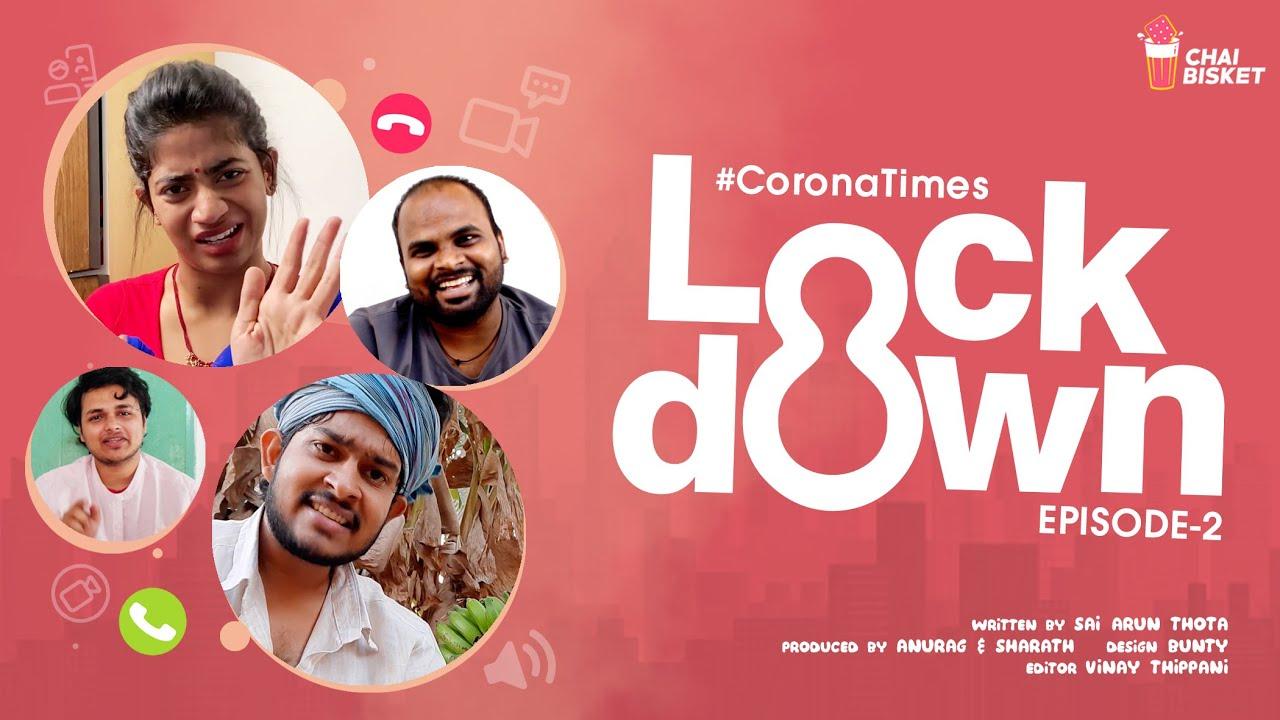 Corona Times | E02/07 - Lock Down | Chai Bisket