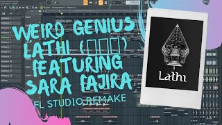 Download lagu Weird Genius - LATHI (ꦭꦛꦶ) featuring Sara Fajira ( FL Studio Remake ) + FLP And Acapella