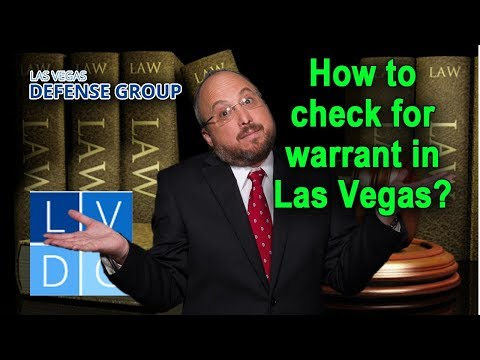 How do I know if I have a warrant in Las Vegas? (explained by Las Vegas criminal defense attorneys)