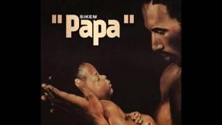 SIKEM - PAPA ( AUDIO )