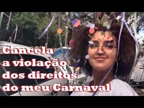 Cancela a Violação de Direitos do meu Carnaval