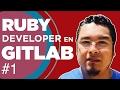 Ruby Developer en GitLab #devHangout 191 con @rdavila