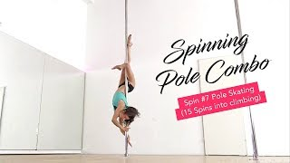 Intermediate Spinning Pole Routine / Pole Skating Spin (15 spins into climbing)
