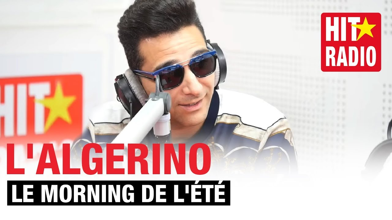 54c507101070 LE MORNING DE L ÉTÉ - L ALGERINO - YouTube