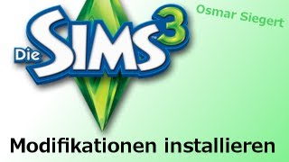 Sims 3 Mods installieren [Deutsch] [HD]