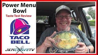 Taco Bell Power Menu Bowl Taste Test Review   JKMCraveTV
